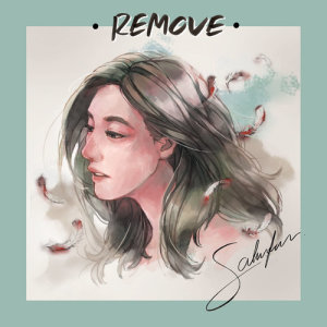 อัลบัม Remove - Single ศิลปิน Sahnfun