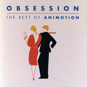 Album Obsession:  The Best Of Animotion from Animotion