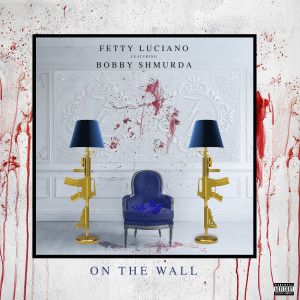 Album On The Wall from Fetty Luciano