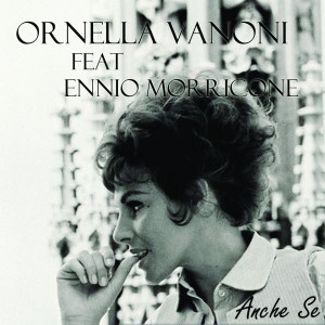 Listen to Anche Se song with lyrics from Ornella Vanoni