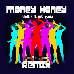 Album Money Honey (Joe Mangione Remix 2K21) from Morgana