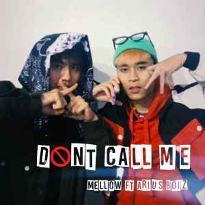 Album Don't Call Me from Mellow