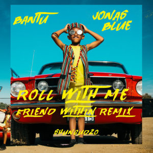 Album Roll With Me from Bantu