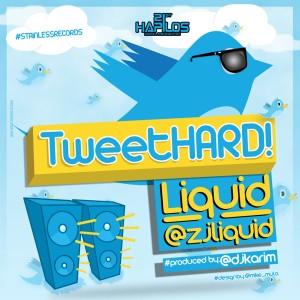 Album Tweet Hard from Liquid