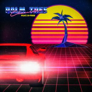 Chancellor的專輯Palm Tree (feat. B-Free)