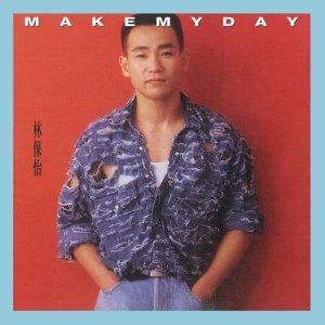 林保怡的專輯Make My Day