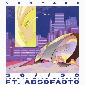 Album 50//50 (Dance With Myself) [feat. Absofacto] from Absofacto