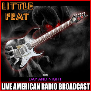 Album Day And Night (Live) from Little Feat