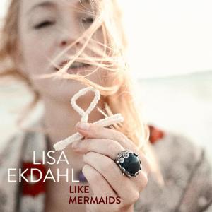 Lisa Ekdahl的專輯Like Mermaids