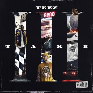Album Take III (Explicit) from Teez