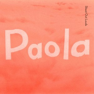 Album Paola from Shout Out Louds