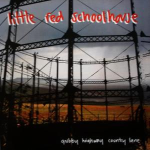 Album Grubby Highway Country Lane from Little Red Schoolhouse