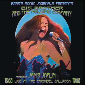 Album Live At The Carousel Ballroom 1968 from Big Brother & The Holding Company