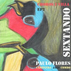 Album Choros 2 Villa from Paulo Flores