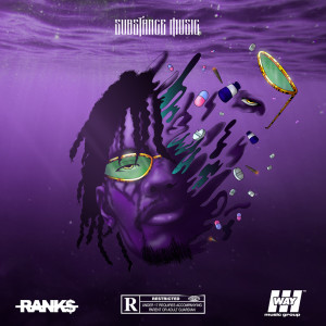 Album Substance Music (Explicit) from Ranks ATM