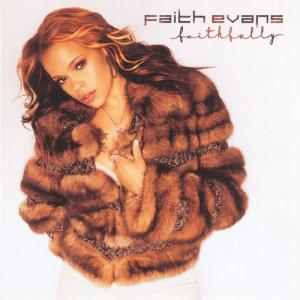 Faith Evans的專輯Faithfully