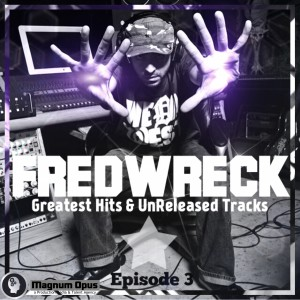 Album Greatest Hits Vol. 3 from Fredwreck