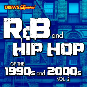 The Hit Crew的專輯R&B and Hip Hop of the 1990s and 2000s, Vol. 2 (Explicit)