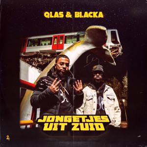 Album Jongetjes Uit Zuid (Explicit) from Qlas & Blacka