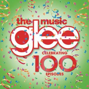 Glee Cast的專輯Glee: The Music - Celebrating 100 Episodes