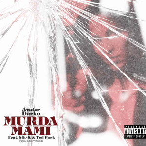 Album Murda Mami from Ted Park
