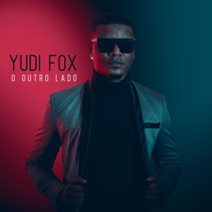 Album O Outro Lado from Yudi Fox