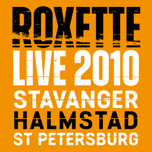 Listen to Joyride (Live in St. Petersburg 2010) song with lyrics from Roxette