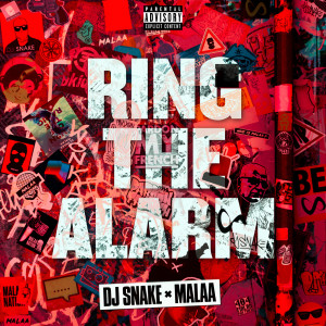 Album Ring The Alarm (Explicit) from DJ Snake
