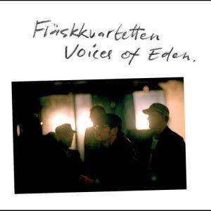 Album Voices of Eden from Flaskkvartetten