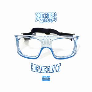 Album Horace Grant (Explicit) from BlueBucksClan