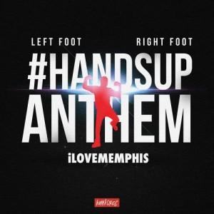 Album Left Foot, Right Foot (#HandsUpAnthem) from iLoveMemphis