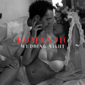 Album Romantic Wedding Night (Smooth Jazz Ballads for Sensual Time as Husband and Wife) from Jazz Sax Lounge Collection