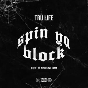 Album Spin Ya Block (Explicit) from Tru Life