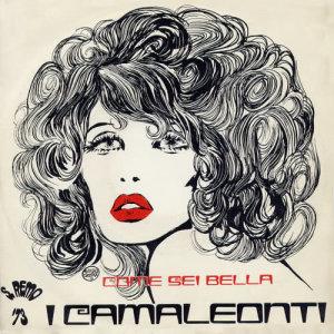 Album Come sei bella from I Camaleonti