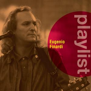 Album Playlist: Eugenio Finardi from Eugenio Finardi