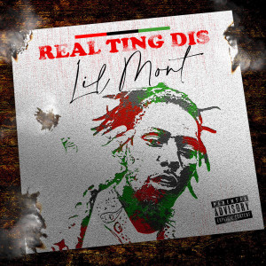 Listen to Real Ting Dis song with lyrics from Lil Mont