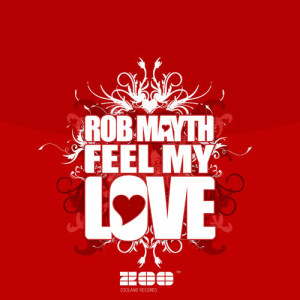 Album Feel My Love [FT Edition] from Rob Mayth