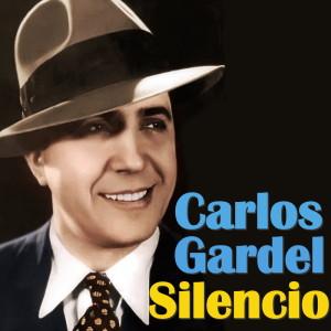 Carlos Gardel的專輯Silencio