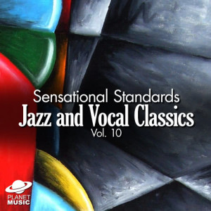 The Hit Co.的專輯Sensational Standards: Jazz and Vocal Classics, Vol. 10