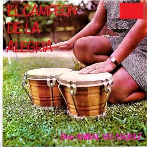 Album EL Campeon de la Alegria from Anibal Velásquez