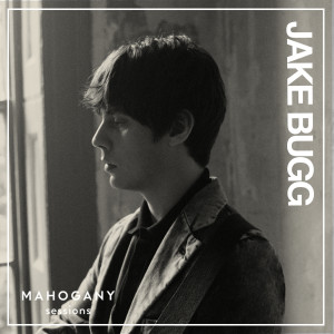 Album All I Need (Mahogany Sessions) from Jake Bugg