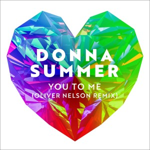 Donna Summer的專輯You to Me (Oliver Nelson Remix)