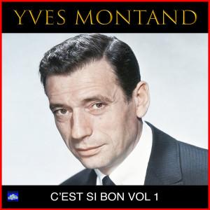 Yves Montand的專輯C'est Si Bon Vol. 1