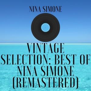 Nina Simone的專輯Vintage Selection: Best of Nina Simone (2021 Remastered)