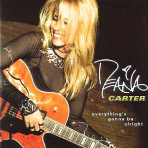 Everything's Gonna Be Alright 1998 Deana Carter