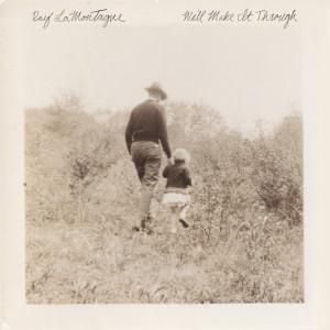 Album We'll Make It Through from Ray LaMontagne