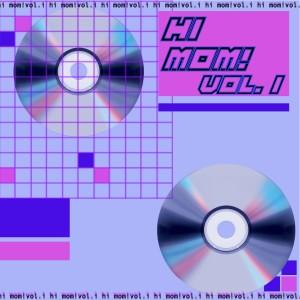 Album Hi Mom!, Vol. I from Various Artists