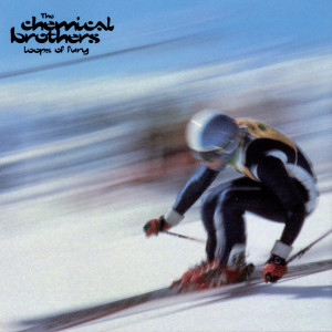 Loops Of Fury 1996 The Chemical Brothers