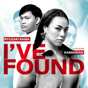 Dengarkan I've Found (feat. Kamasean) lagu dari Ryuzaki Rama dengan lirik