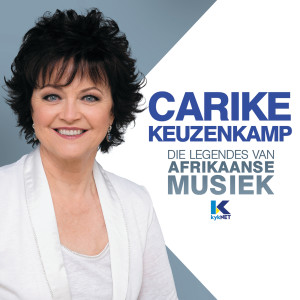 Album Die Legendes Van Afrikaanse Musiek from Carike Keuzenkamp